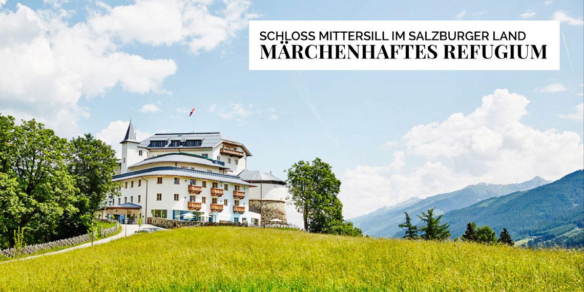 Schloss Mittersill im Salzburger Land Märchenhaftes Refugium